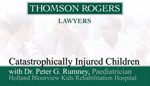 Catastrophically injured children by Dr. Peter Rumney video thumbnail