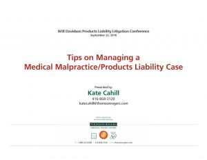 Managing Medical Malpractice and Products Liability Cases image