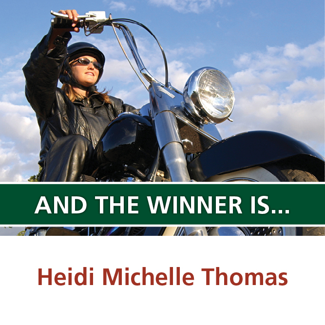 Winner is Heidi Michelle Thomas