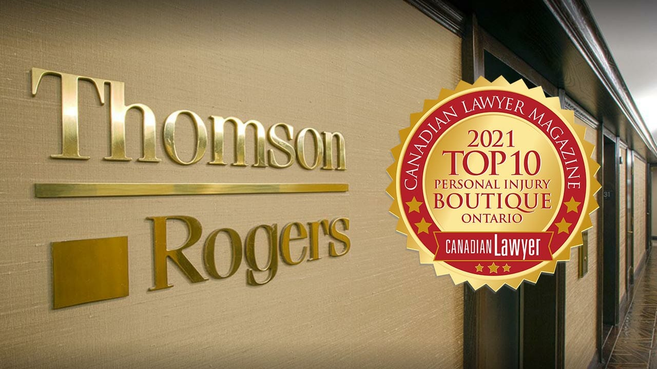 Thomson Rogers Ranked Canadian Lawyer Magazine's Top 10 Personal Injury Law Firm in 2021